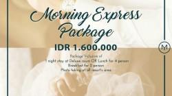 """Penawaran Menarik Yama Resort: """"Morning Express Package"""""""