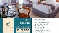 Epic Promo Bersama Yama Resort, Ambil Paketnya Yuk!